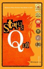 Status Quo by OddityMedia