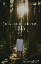 Un monde de penseurs : Leia (Tome 2)  by PrincessPC13