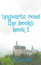 hogwarts read the books: book 1 by Luc331943