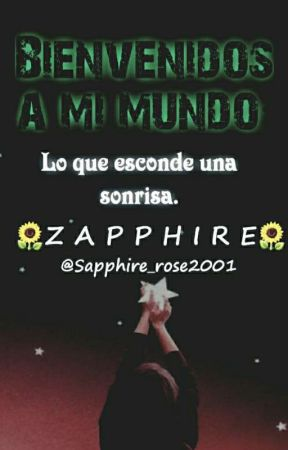 ♡Bienvenidos a mi mundo♡ by Sapphire_rose2001