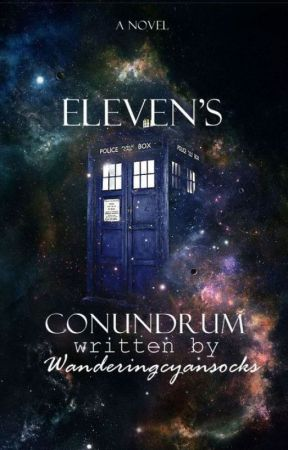 Eleven's Conundrum - contest entry by wanderingcyansocks