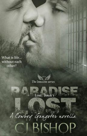 Paradise Lost: Lost Bk 1 (a Cowboy Gangster novella) by AMS1971