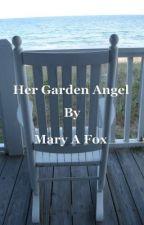 Her Garden Angel - Book 4, The Porth Kerensa Series by Mezmerised
