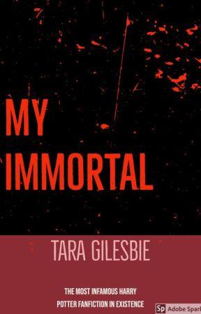 My Immortal by CresseidaRess