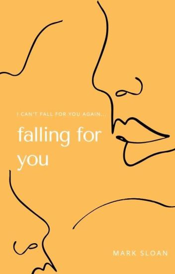 falling for you [m.s.]