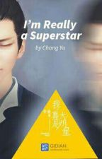 I'm Really A Superstar (Book 4) by AbsoluteNumber_01