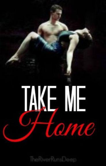Take Me Home by TheRiverRunsDeep