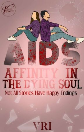 AIDS: Affinity In the Dying Soul by dabVreha