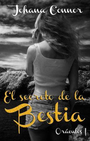 El secreto de la bestia. Saga Oráculos by JJCampagnuolo