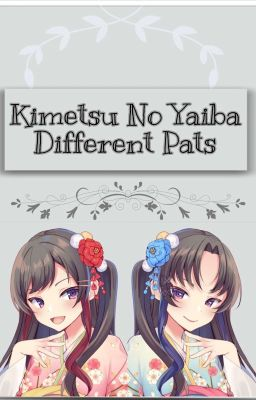 Kimetsu No Yaiba Different Paths 5 Wattpad