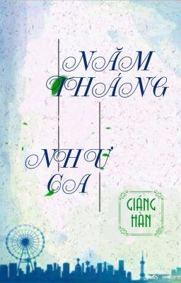 [BHTT] [QT] Năm Tháng Như Ca - Giáng Hàn