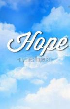    Hope    by Stab_Me_28_Times