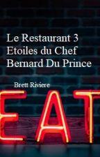Le Restaurant 3 Etoiles du Chef Bernard Du Prince by BrettRiviere