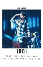 IDOL // idr by aintbaal