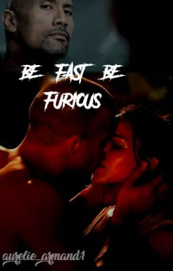 Be fast Be furious *COMPLETE*
