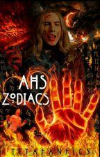 AHS Zodiacs by RxFanFic