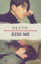 DEATH, KISS ME - 『명열』✹ MYUNGYEOL ✹ by Dearling_Kim