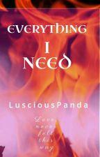 Everything I Need by LusciousPanda