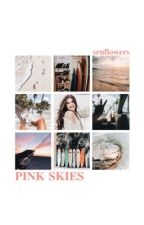 PINK SKIES ( an original. ) by srnflowers