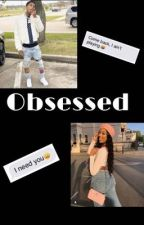 Obsessed  by LaiDaAuthor