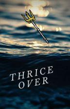 Thrice Over (KHRxPJO) by light_truth