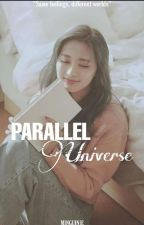 Parallel Universe | Twice x Reader  by minguinie