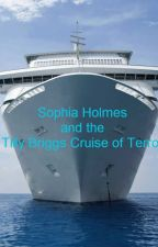 Sophia Holmes and the Tilly Briggs Cruise of Terror *Completed* by dralice99