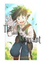 The Hidden Servant by CrazedTemptations