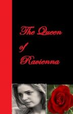 The Queen of Raviena by Shade36t