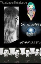 'Sin olvidarte'[RUBIUS & TU] by ThisLoveThisLove