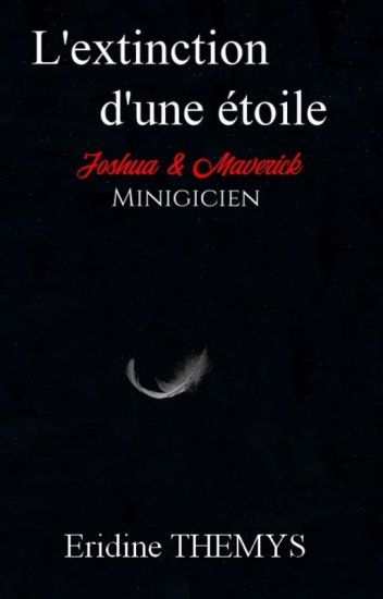 Minigicien T 1 : L'extinction d'une étoile (MM)