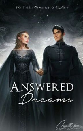 Answered Dreams (ACOTAR | ACOMAF | ACOWAR | ACOFAS) by AsYetUntitled_