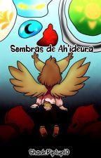Sombras de Ah'ideura by ShimayShade