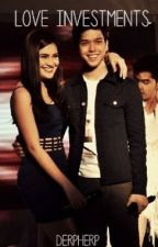 LOVE INVESTMENTS (A JULIELMO STORY) by DERPHERP