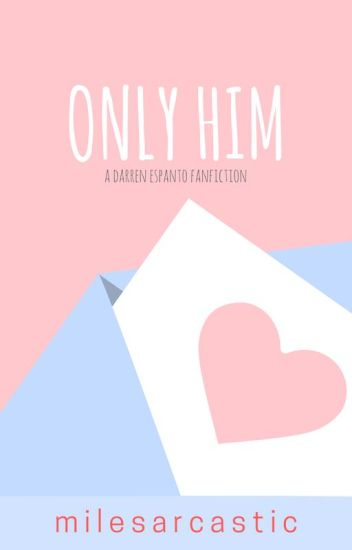 Book 1: Only Him (Darren Espanto)