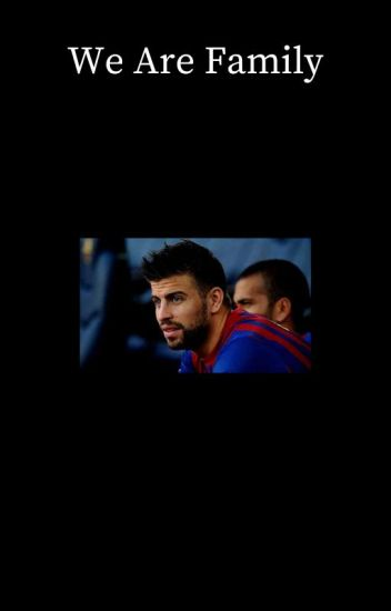 We Are Family [Gerard Piqué]