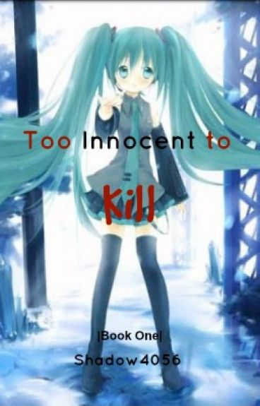 Too innocent to kill (A Jeff the killer love story)