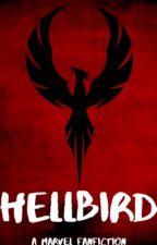 Hellbird | A Marvel Fanfiction by PersephoneIsLaughing