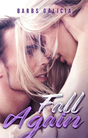 Fall Again [TO BE PUBLISHED SOON]