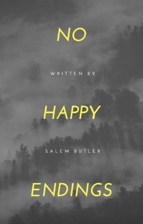 No Happy Endings by tired_salem