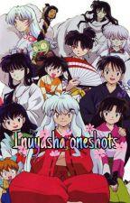 Inuyasha oneshots 2 by dustycloud
