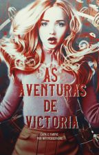 As Aventuras de Victoria by WtfPersephone