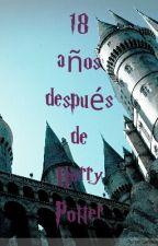 18 años después de Harry Potter (Pausada) by silviars77