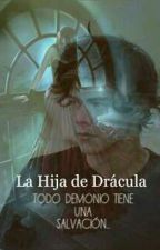 La Hija De Dracula (Harry and ____)  Terminada. by AngelMoonDark