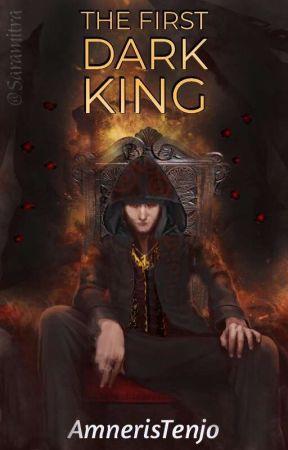 The First Dark King [Dark Multiversal Society: Book 1] by AmnerisTenjo