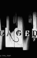 Caged (One Direction Fanfic) by Joey_Jagel
