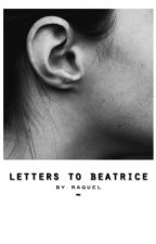 Letters To Beatrice by scintiIIa
