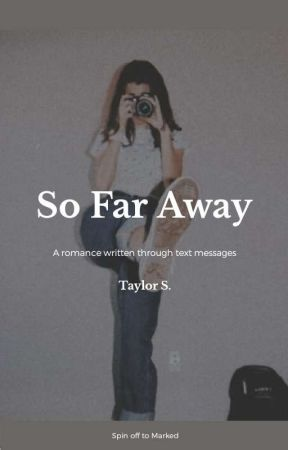 So Far Away by taylor-karev
