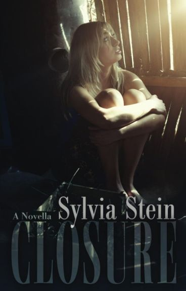 Closure Chapter One by SylviaStein