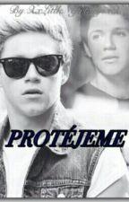 (TERMINADA) Protégeme (Niall Horan) Hot by XxLittleNefertarysxX
